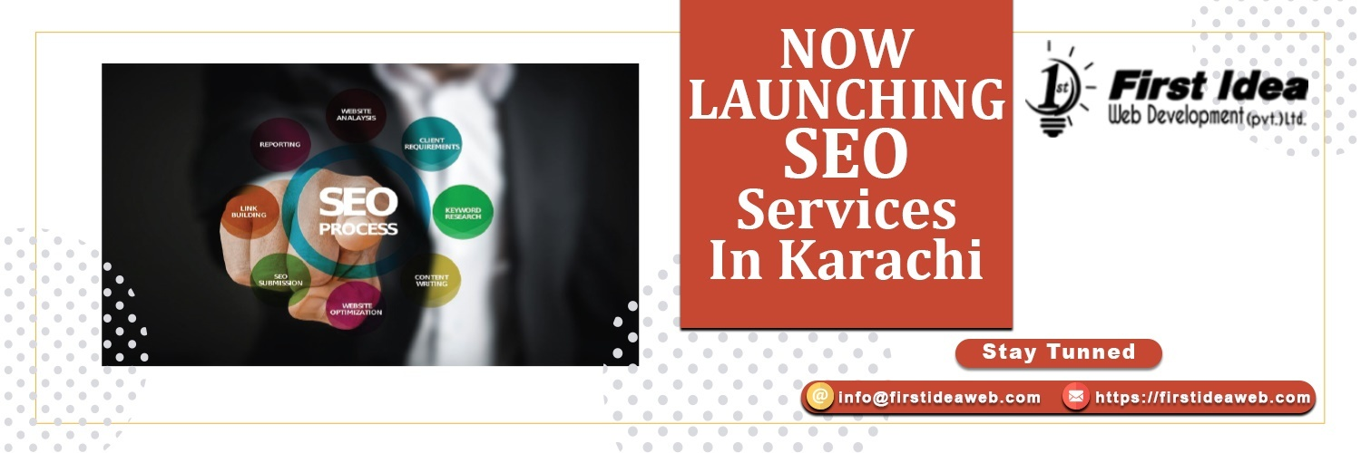 Announcement: SEO agency is now Available in Karachi.