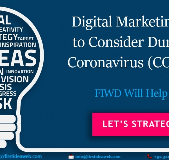 Digital Marketing Ideas to Consider During the Coronavirus (COVID-19)