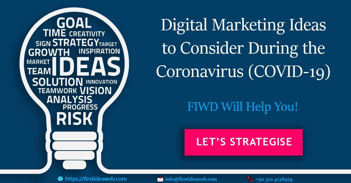 Digital Marketing Ideas to Consider During the Coronavirus (COVID-19)